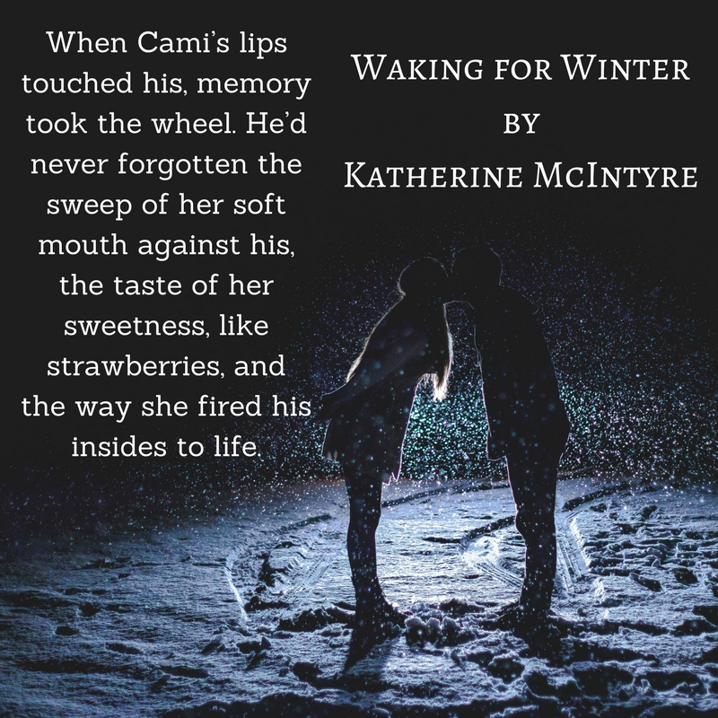 When Cami_s lips touched his, memory took the wheel. He_d never forgotten the sweep of her soft mouth against his, the taste of her sweetness, like strawberries, and the way she fire