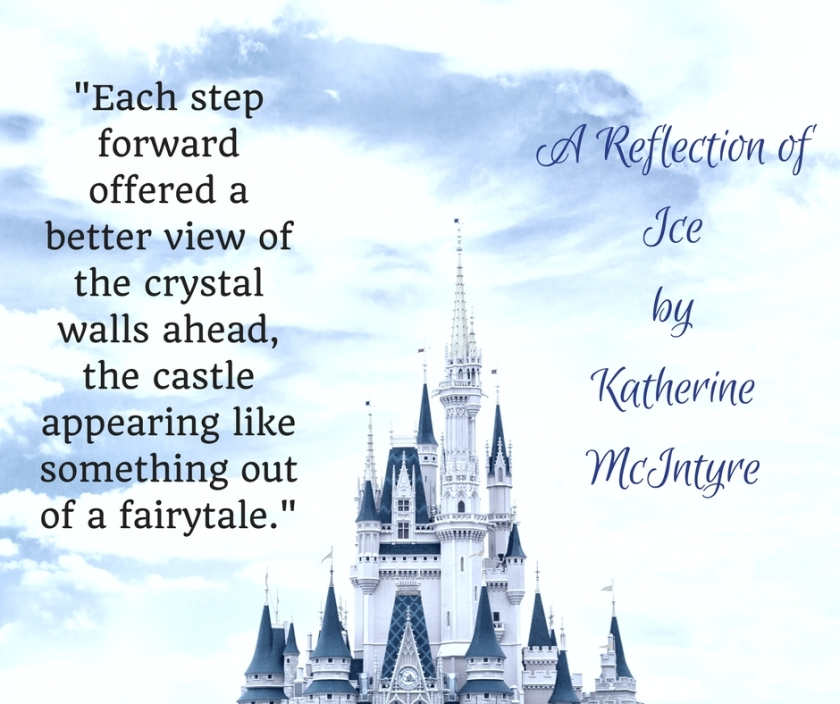 _Each step forward offered a better view of the crystal walls ahead, the castle appearing like something out of a fairytale._