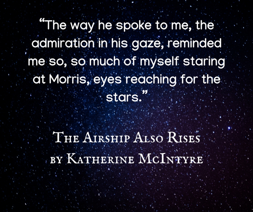 """The way he spoke to me, the admiration in his gaze, reminded me so, so much of myself staring at Morris, eyes reaching for the stars."""